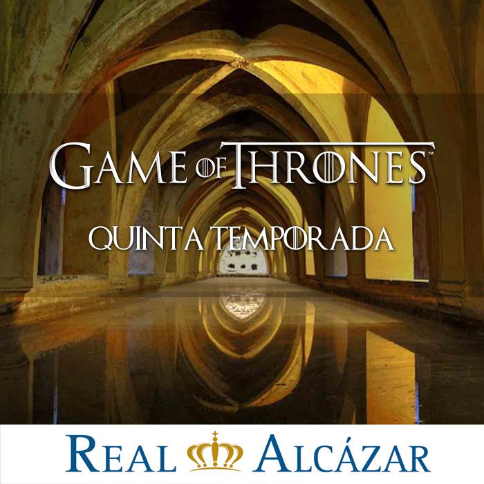Juegos de Tronos Real Alcazar de Sevilla